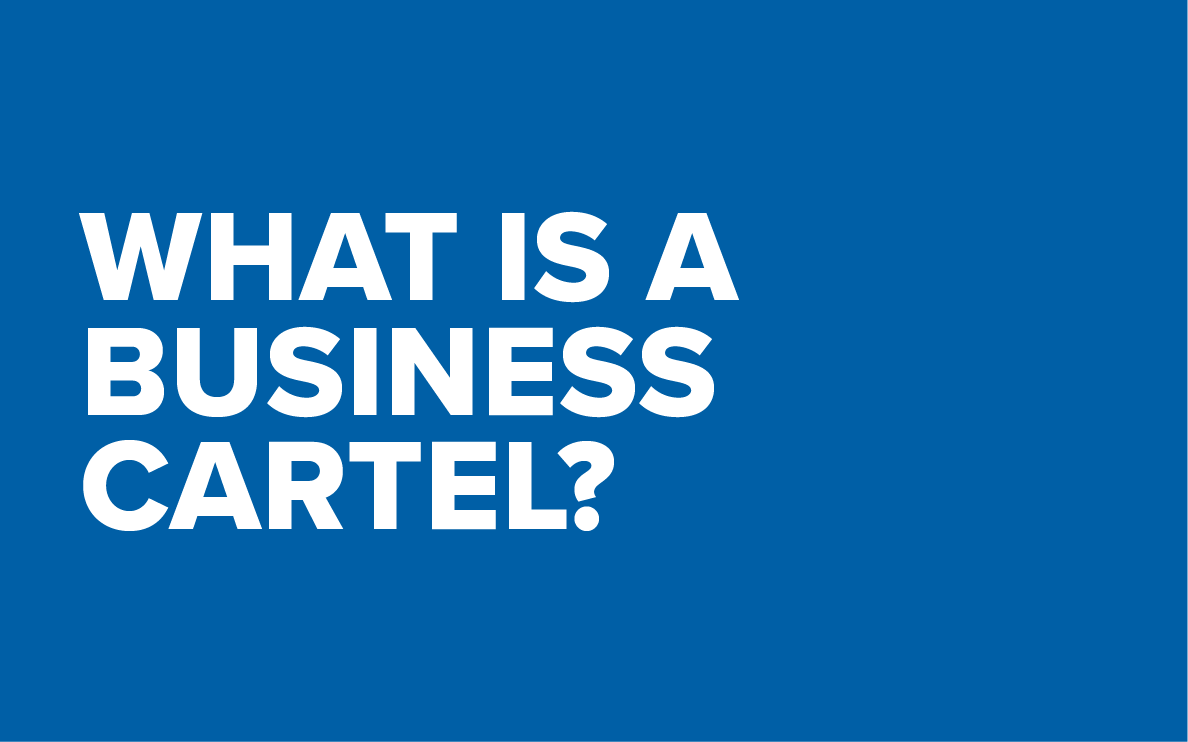 What is a business cartel?